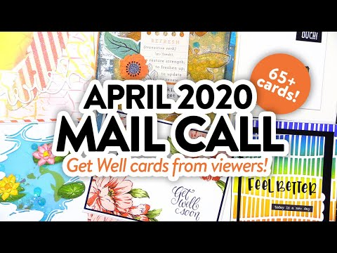 CARDS FROM YOU! - April 2020 Mail Call Cards (Get Well)