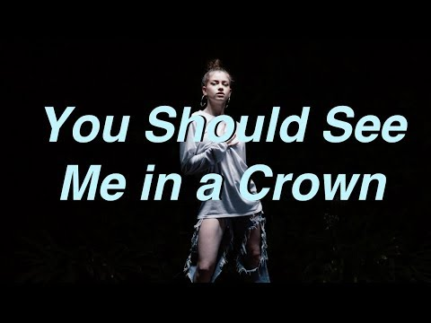 You Should See Me in a Crown   Dytto   Billie Eilish