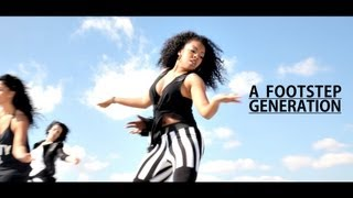 A Footstep Generation - Directed by Tim Milgram - Choreography by Dalphe Morantus