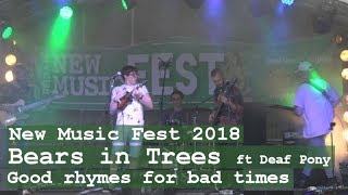 """New Music Fest 2018: Bears In Trees ft. Deaf Pony """"Good Rhymes for Bad Times"""""""