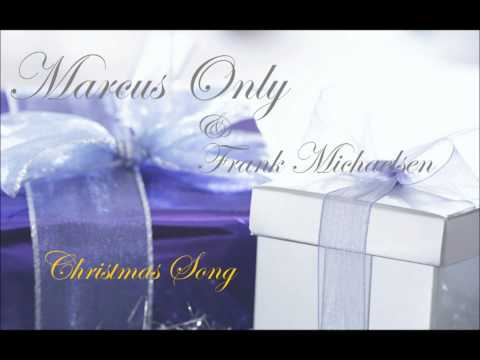 Marcus Only & Frank Michaelsen - Christmas Song