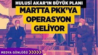HULUSİ AKAR'IN BÜYÜK PLANI! MARTTA PKK'YA OPERASYON GELİYOR! #HulusiAkar #ÇetinerÇetin