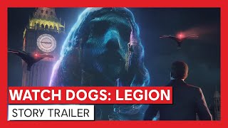 Watch Dogs: Legion – Story Trailer