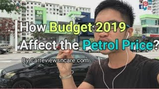 How Budget 2019 Affect the Petrol Price? (layman explanation)