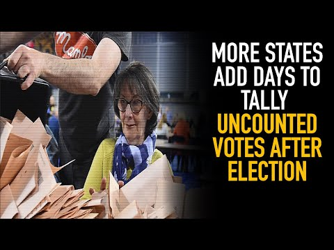 Questionable! More States Add Extra Days To Count Votes for Election 2020