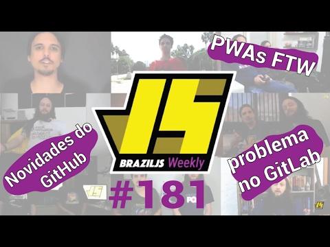 Weekly #181 - Novidades do GitHub, problema no GitLab e PWAs FTW!