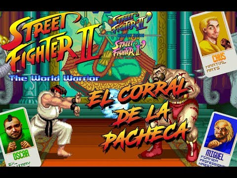 Especial Street Fighter 30 Aniversario (2 de 5) El Corral de la Pacheca - [AVOP]