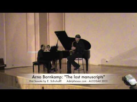 Arno Bonrkamp: Hot Sonata by E. Schuholf