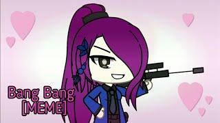 💝Happy Valentine's Day💝 BANG BANG [MEME]