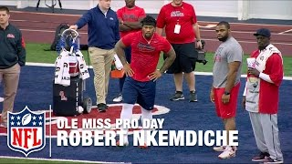 Robert Nkemdiche Ole Miss Pro Day Highlights | Path To The Draft | NFL