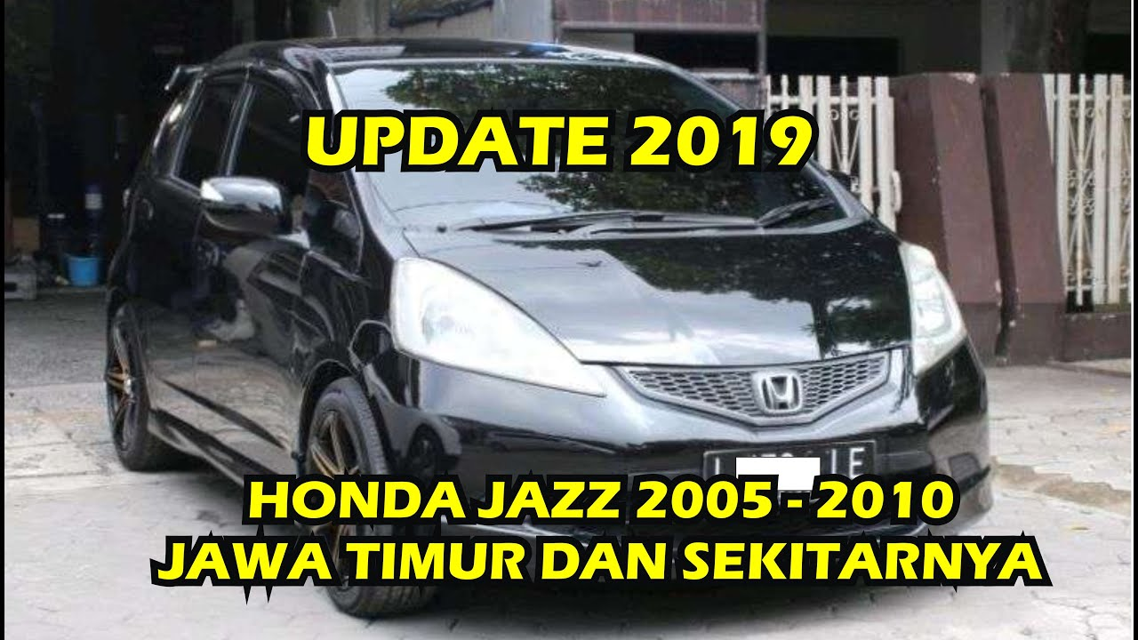 Kelebihan Harga Mobil Bekas Honda Jazz Tangguh
