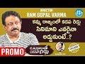 RGV Interview - Promo- Kamma Rajyamlo Kadapa Reddlu