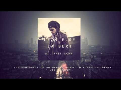 Leon Else x Laibert - Tomorrow Land (All Fall Down) (Remix)