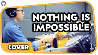 Nothing Is Impossible - Planetshakers (Drum Cover by Joshua Lim)