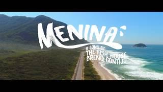 BRENO GONTIJO - MENINA ( ORIGINAL MIX - THE FISH HOUSE )