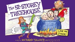 The 52-Storey Treehouse - Live on Stage!