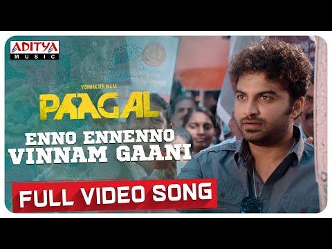 Video song 'Enno Ennenno Vinnam Gaani' from Paagal - Vishwak Sen