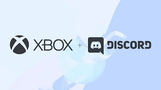 Relax with Xbox and Discord