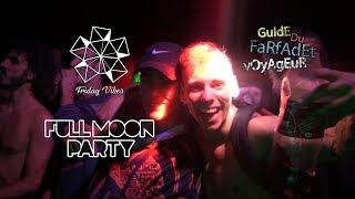 G.D.F.V FULL MOON PARTY 2017 - FRIDAY VIBES
