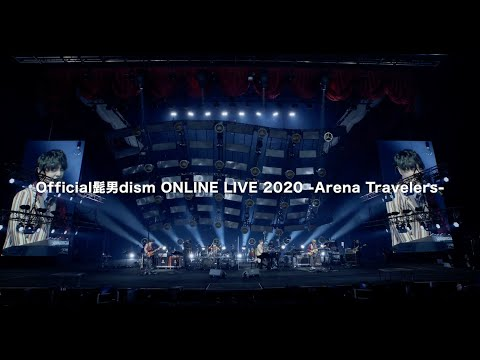 [BD/DVD Digest]Official髭男dism ONLINE LIVE 2020 - Arena Travelers -