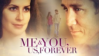 Me & You, Us, Forever | Full Movie | Michael Blain-Rozgay | Stacey J. Aswad | Dave Christiano