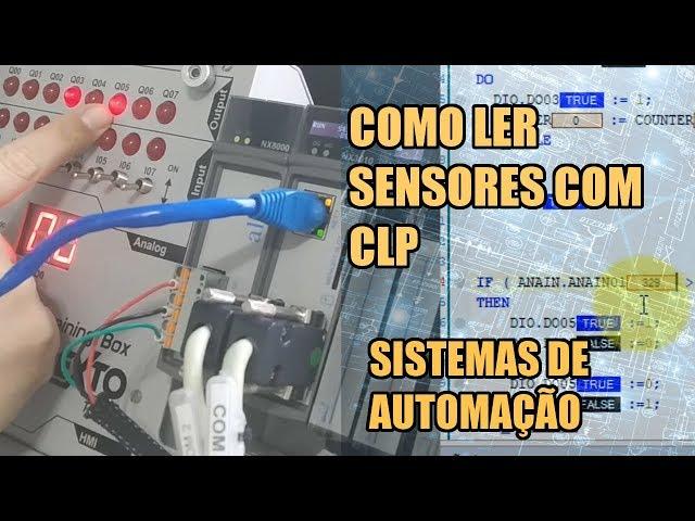 COMO LER SENSORES COM CLP | Sistemas de Automação #008