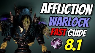 Affliction Warlock FAST PvE Guide 8.1 | Talents & Rotation | World of Warcraft Battle for Azeroth