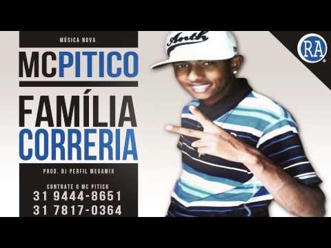 Baixar Mc Pitico - Família Correria - Música Nova 2014 ((DJ Perfil MegaMix)) Lançamento Oficial