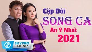 Cặp Đôi Song Ca Nhạc Trữ Tình Ăn Ý Nhất 2021 √ Cặp Đôi Trời Phú LÊ PHÚC CẢNH FT MAI ĐÌNH