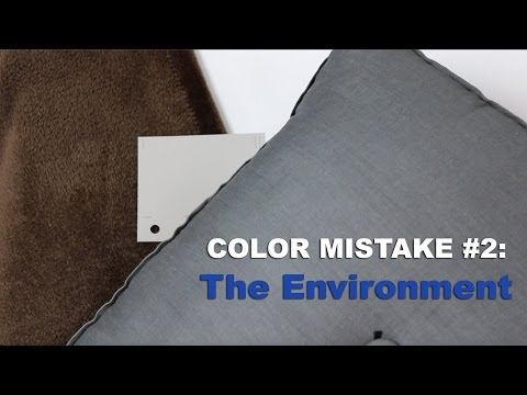 Color Mistake #2 -   THE ENVIRONMENT