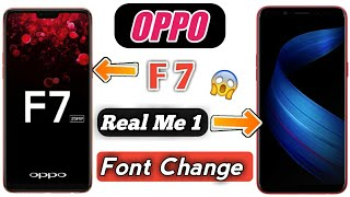 Change Font Style Of OPPO F7, Real Me, A57.F1s With Proof