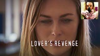 DEADLY WOMEN | S8E8 | Lover's Revenge