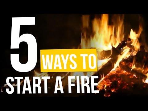 5 Ways To Start A Fire