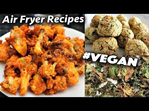 Air Fryer Recipes You'll Be Addicted To (Vegan Classics)