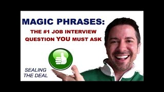 Power Phrase: The #1 Job Interview Question YOU MUST ask | Communication Training