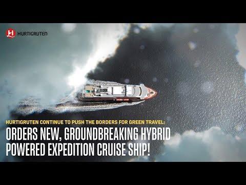 Hurtigruten orders new, groundbreaking hybrid powered expedition cruise ship!