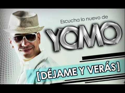 Dejame & Veras - Yomo (Original) (Letra) ★ REGGAETON 2012 ★
