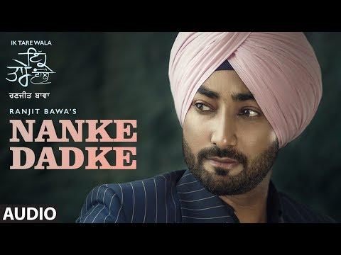 RANJIT BAWA - Nanke Dhadke Lyrics - Ik Tare Wala (Album)