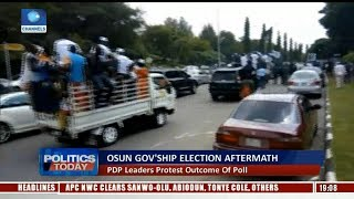 PDP Leaders Protest Outcome Of Osun Governorship Election | Politics Today |