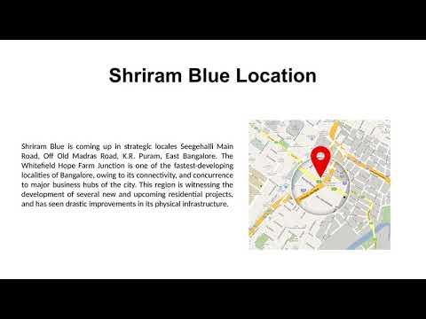 Shriram Blue Luxury Apartment Bangalore