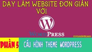 Phần 5: Chỉnh sửa theme WordPress giống Demo