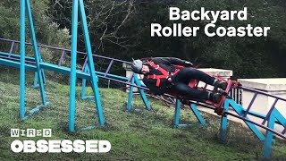 How This Guy Built a Roller Coaster In His Backyard | WIRED