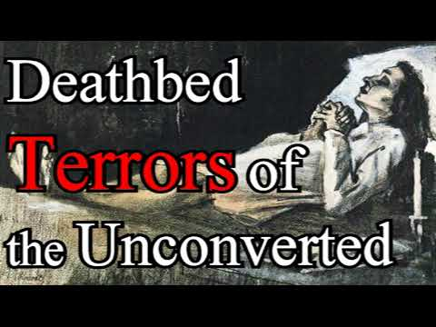 Terrors and Consequences of Death and Judgment to the Unconverted - John Gregory Pike