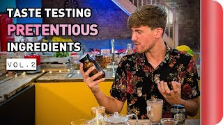 Chefs Vs Normals Taste Testing Pretentious Ingredients | Vol. 2