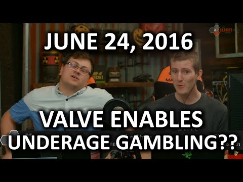 The WAN Show - VALVE Sued Over Underage Gambling Accusations - June 24, 2016
