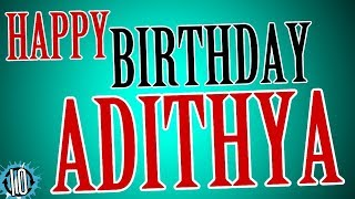 HAPPY BIRTHDAY ADITHYA! 10 Hours Non Stop Music & Animation For Party Time #Birthday #Adithya