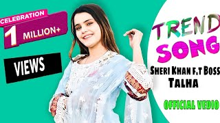 TREND (official video) Silent girl&Usama bhalli|Sheeri khan ft Boss|Talha|Latest Punjabi Songs 2021