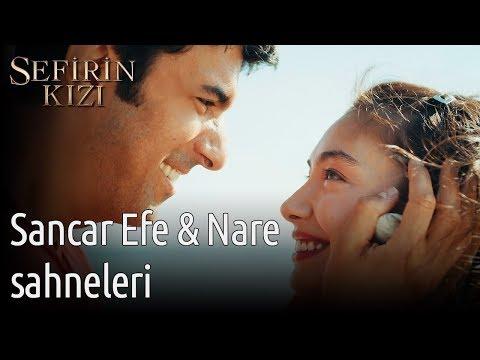 Sefirin Kızı - Sancar Efe & Nare Sahneleri