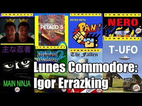 Lunes Commodore: Igor Errazking Games