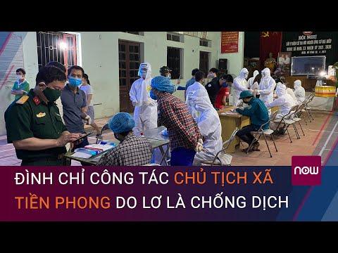 Bắc Giang: Đình chỉ công tác chủ tịch xã Tiền Phong do lơ là phòng, chống dịch Covid-19 | VTC Now